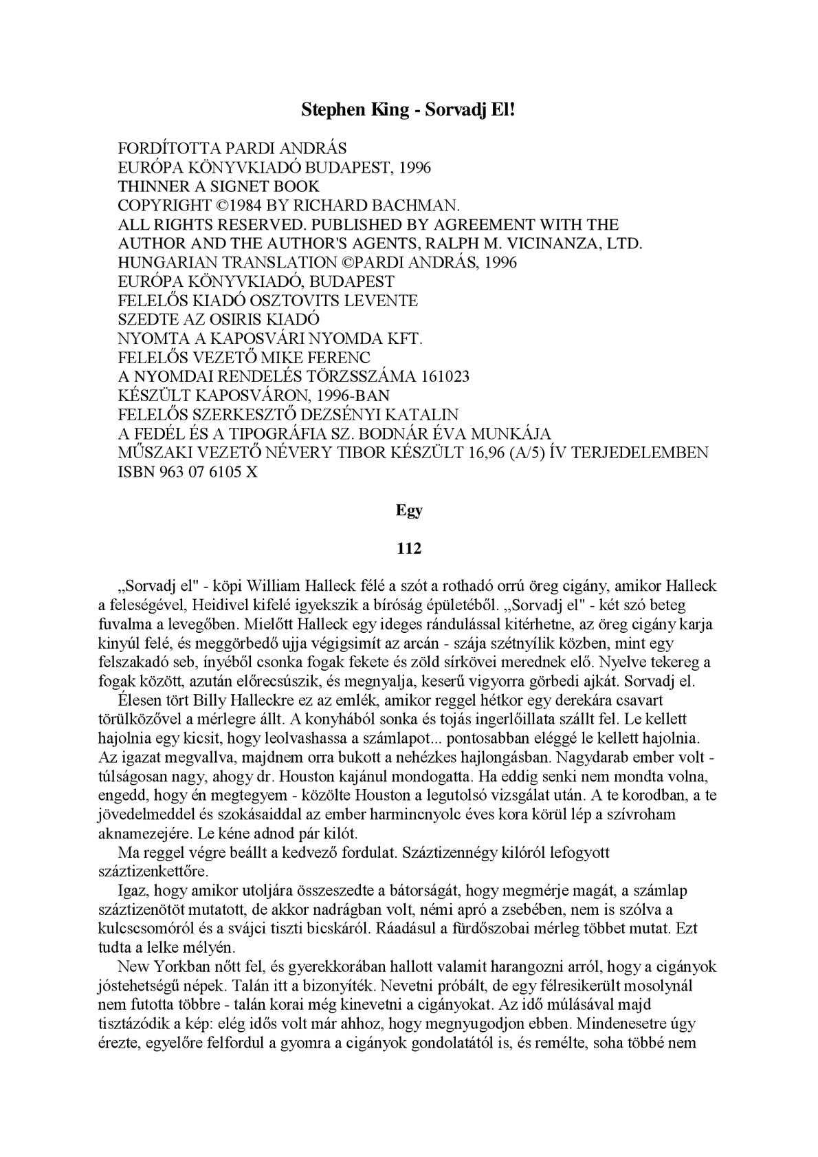 Könyv címkegyűjtemény: táplálkozás | vekettomotor.hu