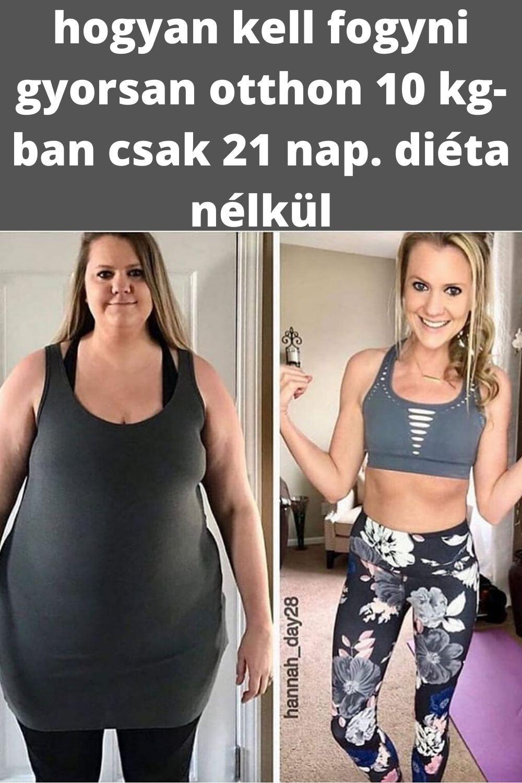 hogyan lehet fogyni 20 nap